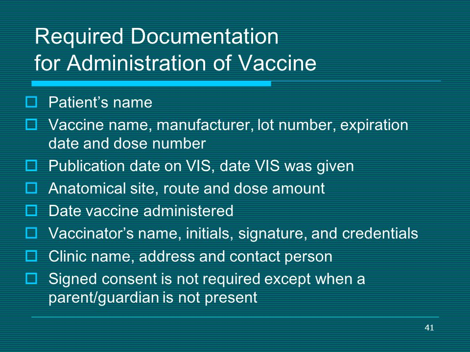 Required Documentation for Administration of Vaccine