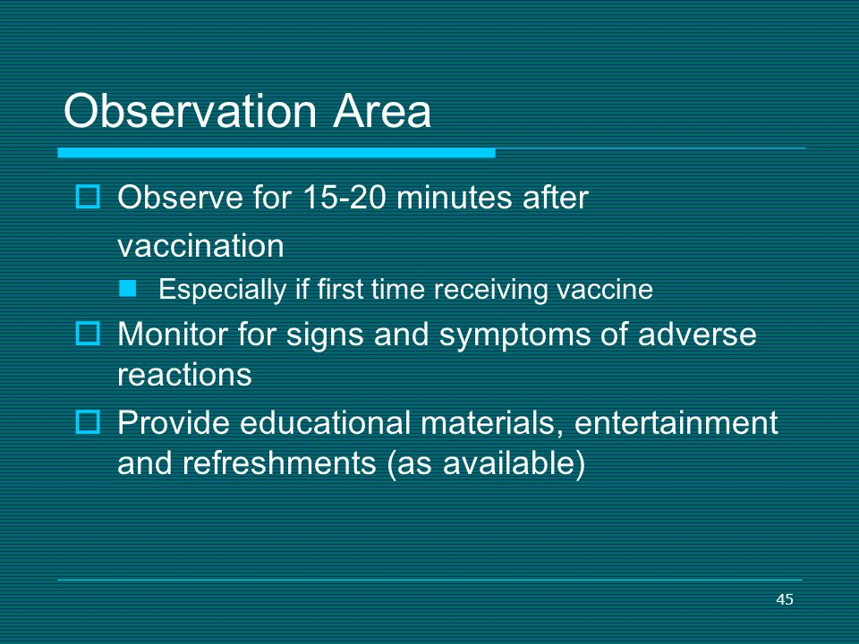 Observation Area Observe for 15-20 minutes after vaccination
