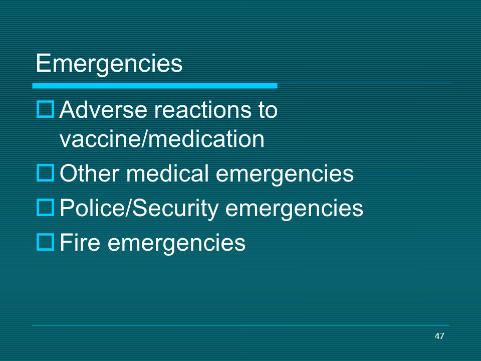 Emergencies Adverse reactions to vaccine/medication