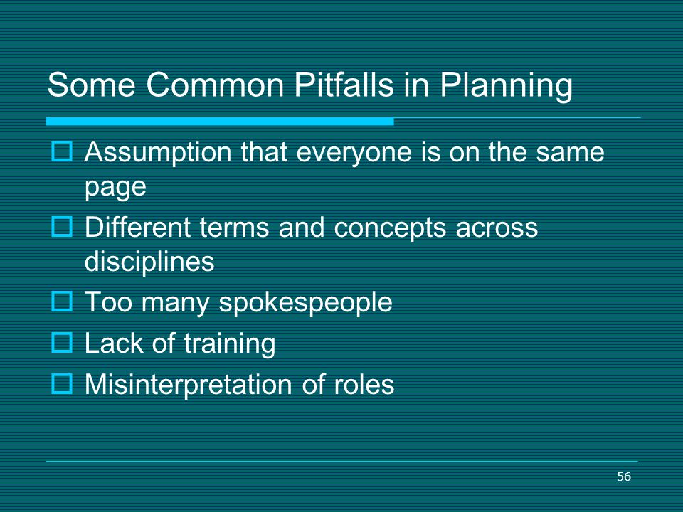 Some Common Pitfalls in Planning