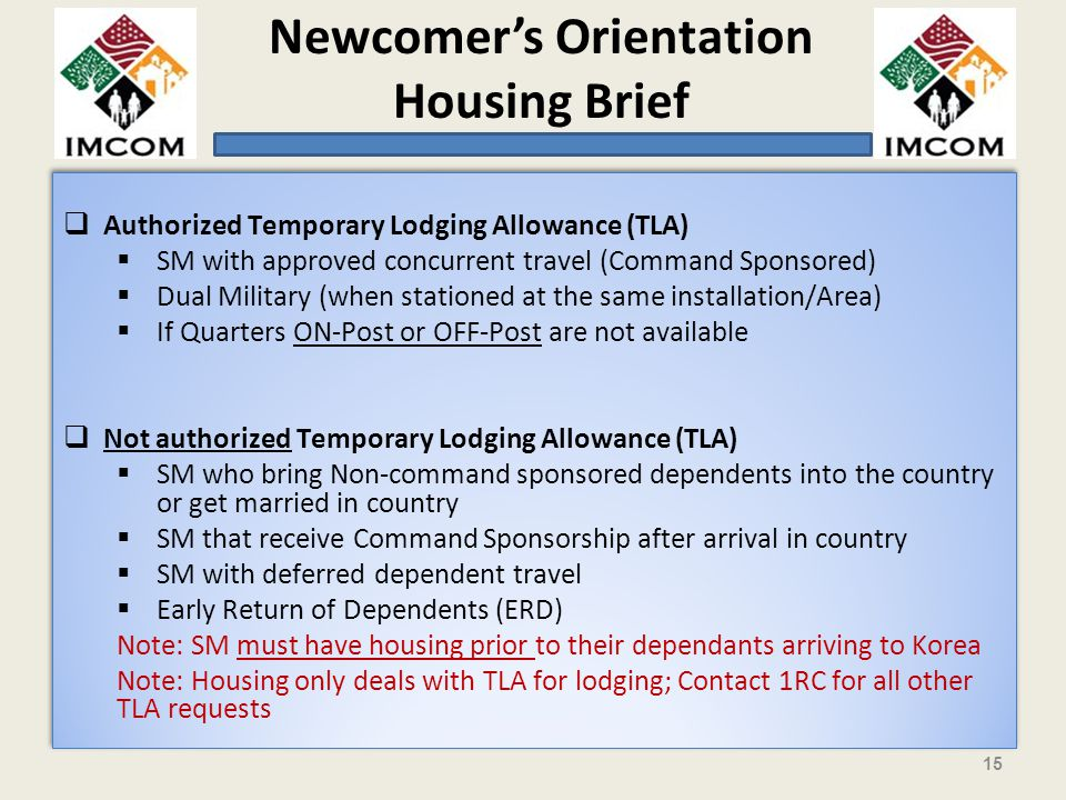 Authorized Temporary Lodging Allowance (TLA)