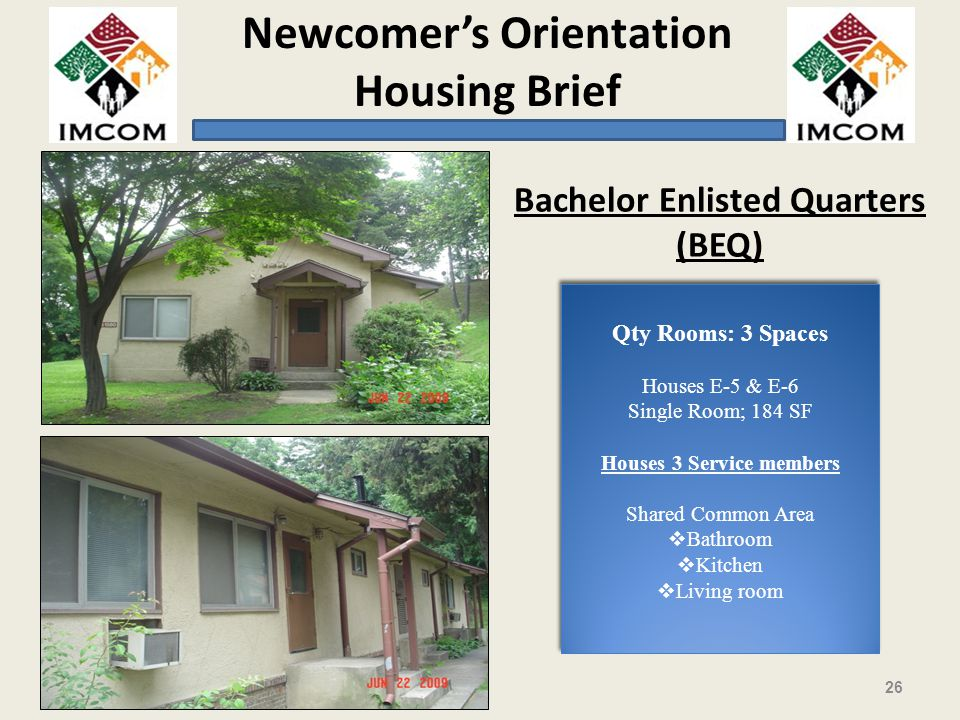 Bachelor Enlisted Quarters (BEQ)