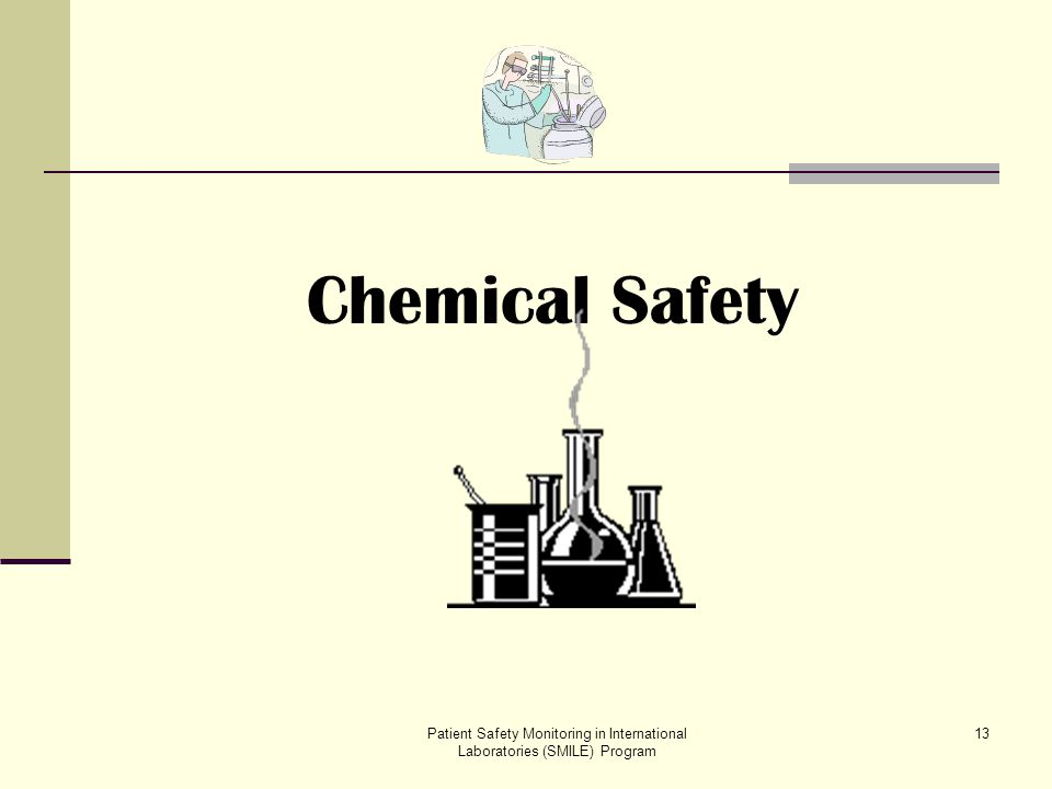 Chemical Safety Patient Safety Monitoring in International Laboratories (SMILE) Program