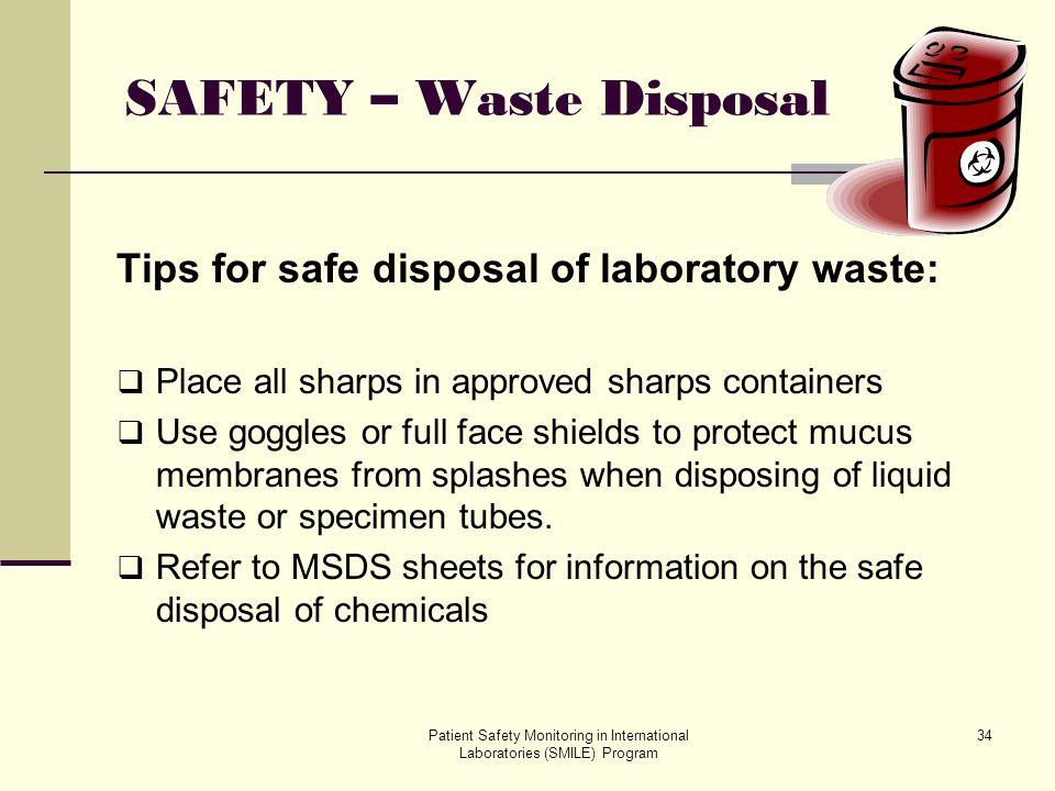 SAFETY – Waste Disposal