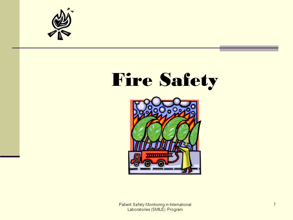 Fire Safety Patient Safety Monitoring in International Laboratories (SMILE) Program