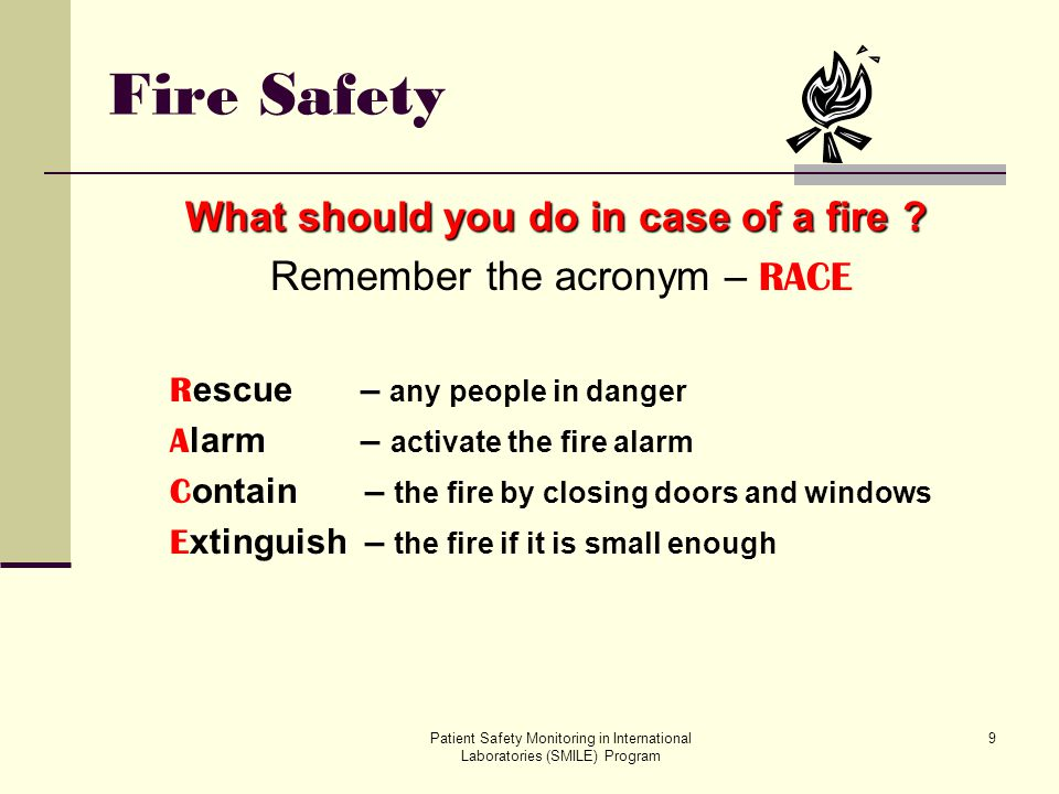 What should you do in case of a fire