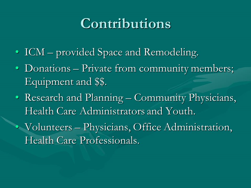 Contributions ICM – provided Space and Remodeling.