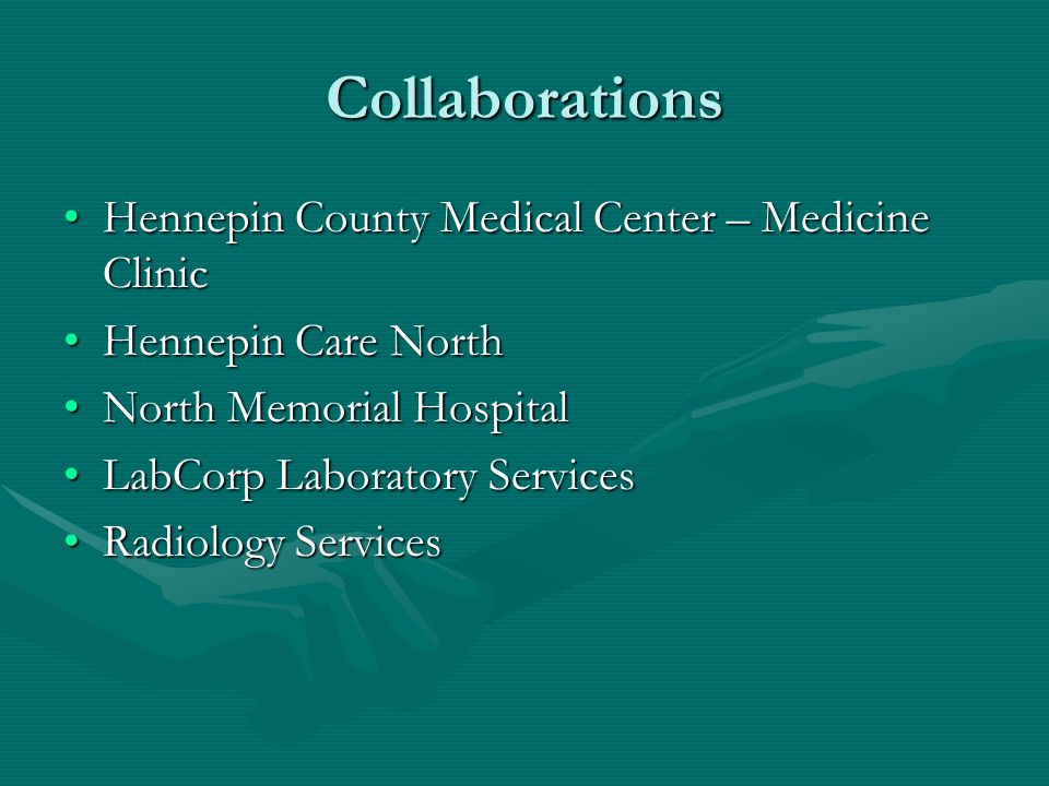 Collaborations Hennepin County Medical Center – Medicine Clinic