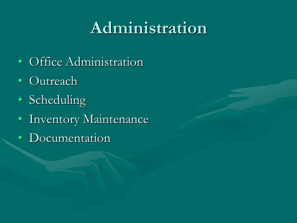 Administration Office Administration Outreach Scheduling