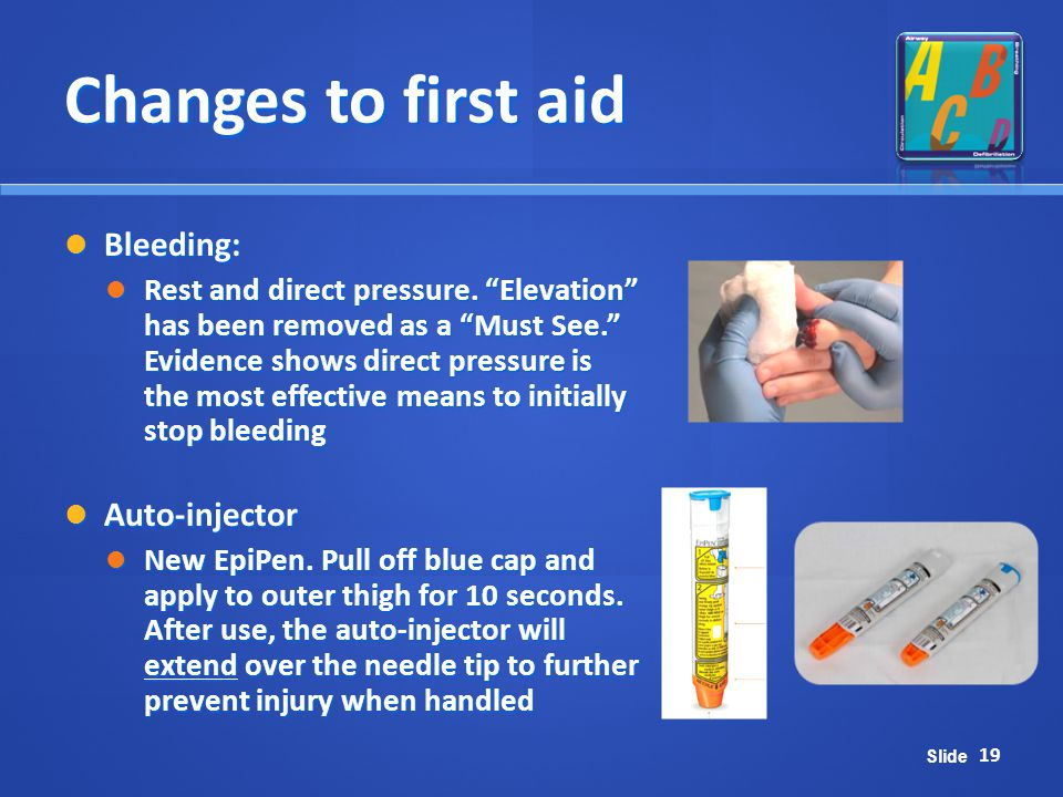 Changes to first aid Bleeding: Auto-injector