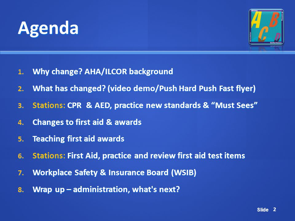 Agenda Why change AHA/ILCOR background