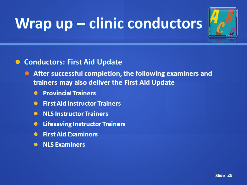 Wrap up – clinic conductors