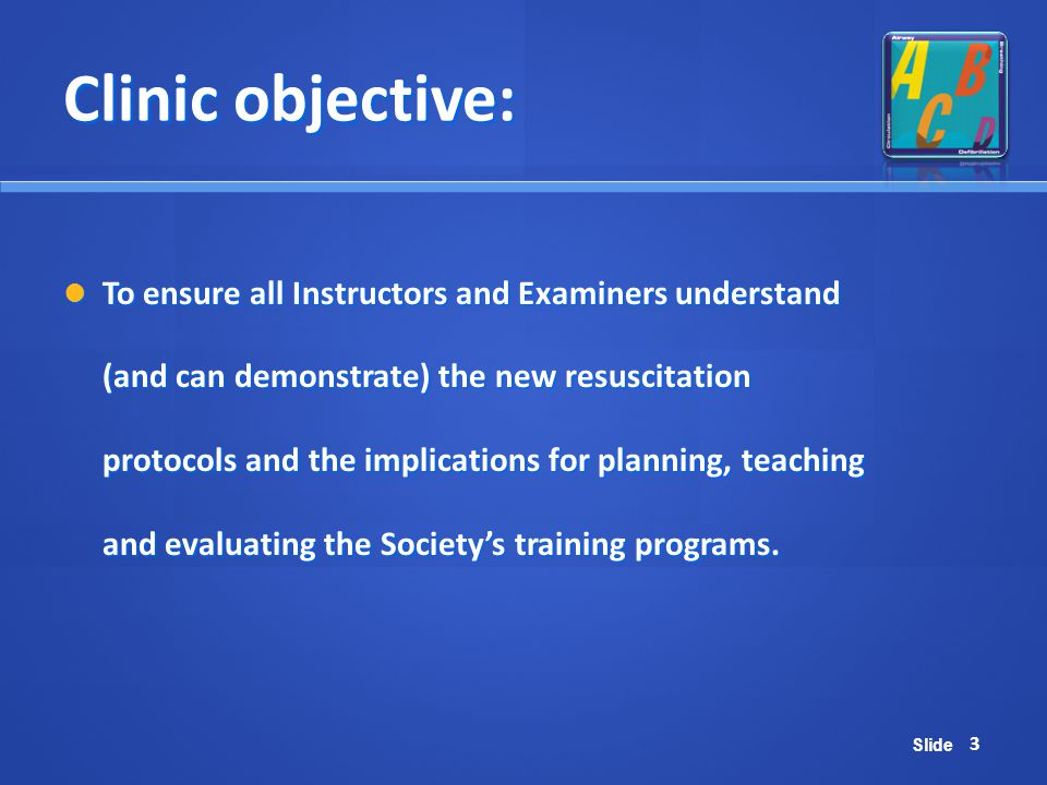 Clinic objective:
