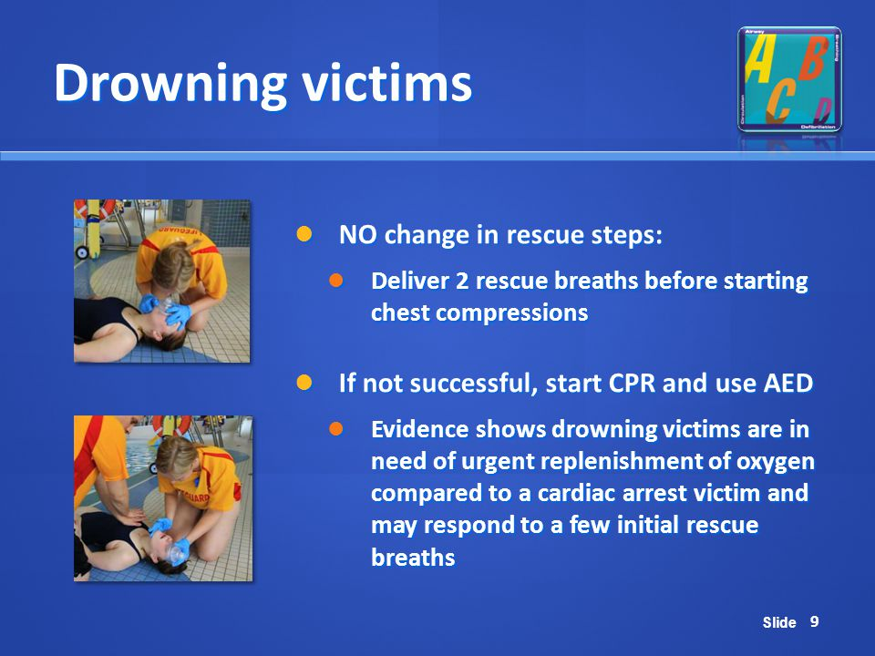 Drowning victims NO change in rescue steps: