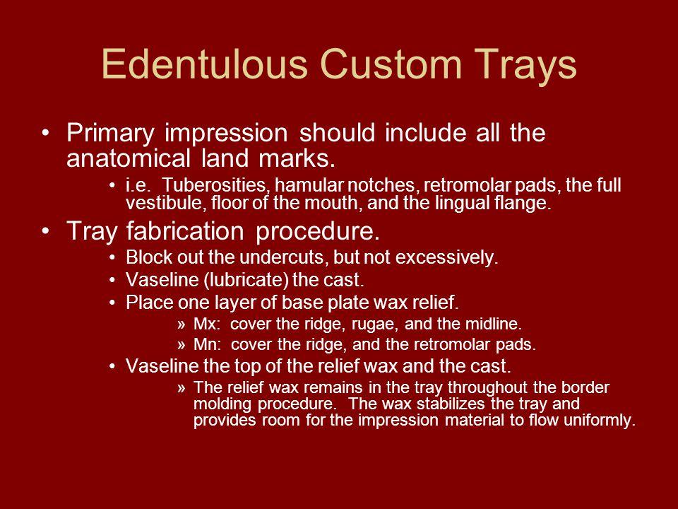Edentulous Custom Trays