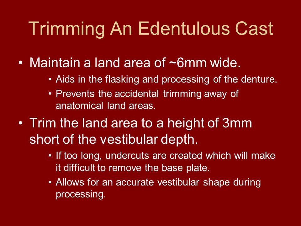 Trimming An Edentulous Cast