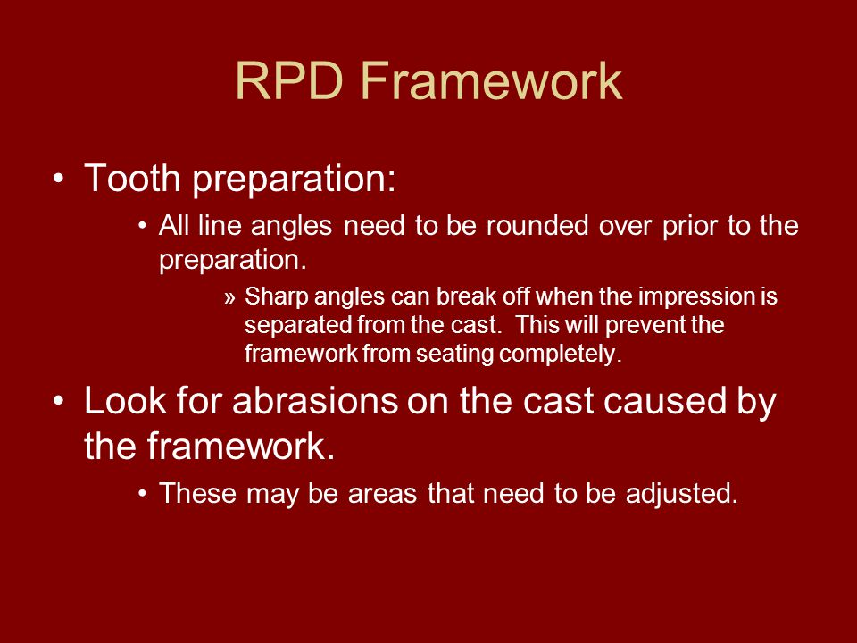 RPD Framework Tooth preparation: