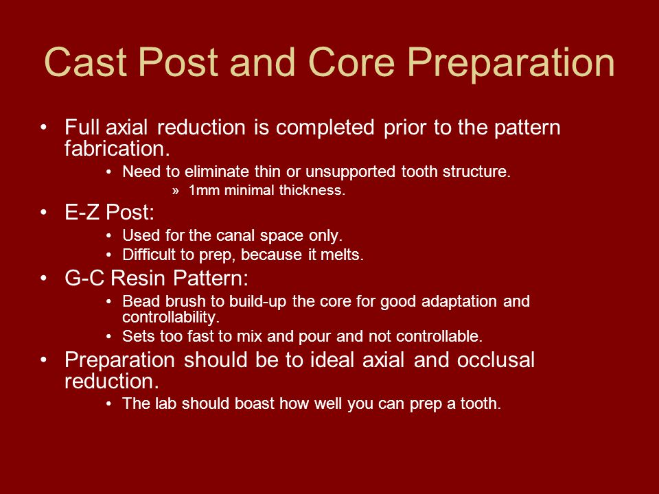 Cast Post and Core Preparation