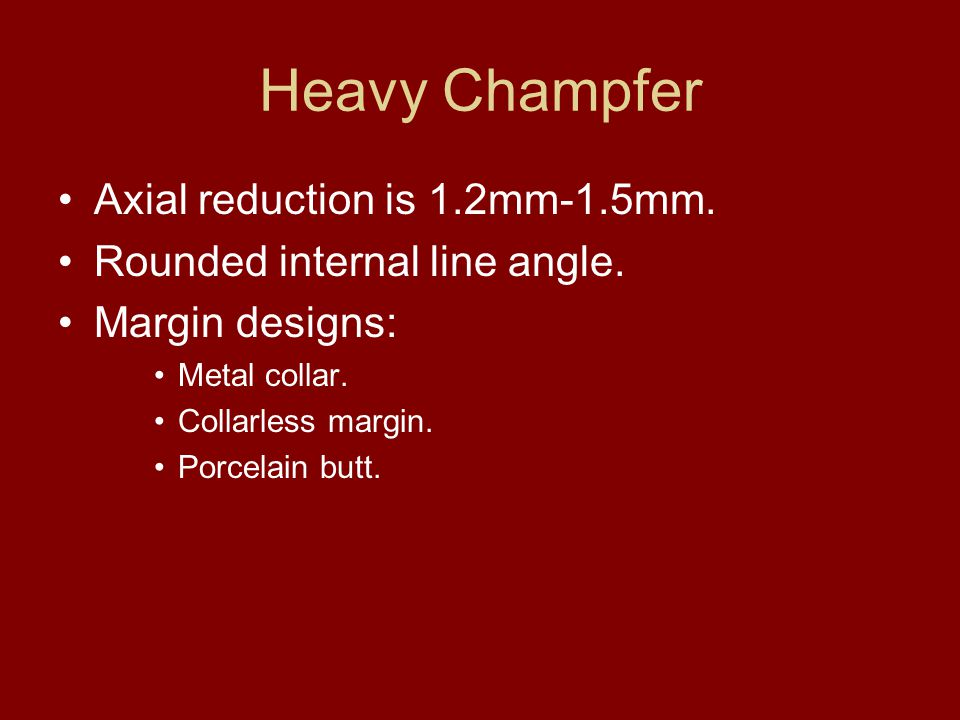Heavy Champfer Axial reduction is 1.2mm-1.5mm.