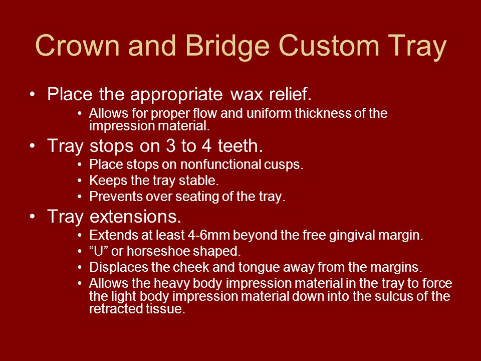 Crown and Bridge Custom Tray
