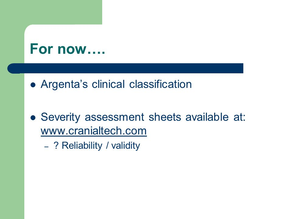 For now…. Argenta's clinical classification