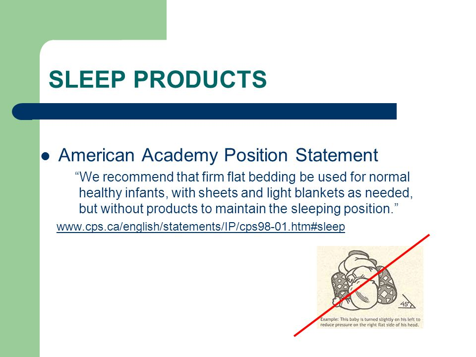 SLEEP PRODUCTS American Academy Position Statement