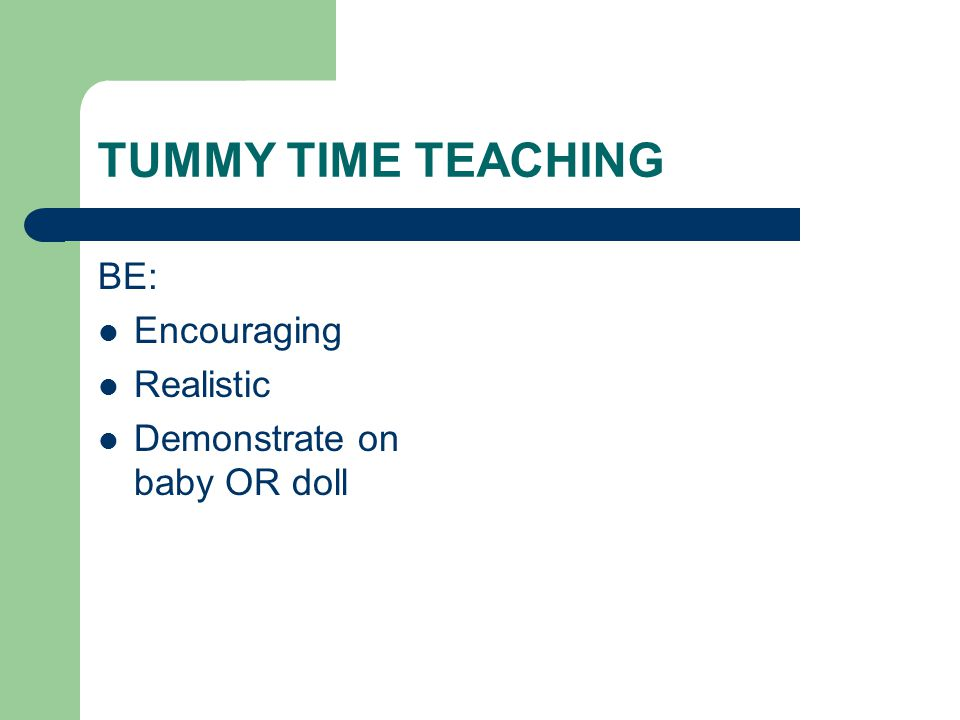 TUMMY TIME TEACHING BE: Encouraging Realistic