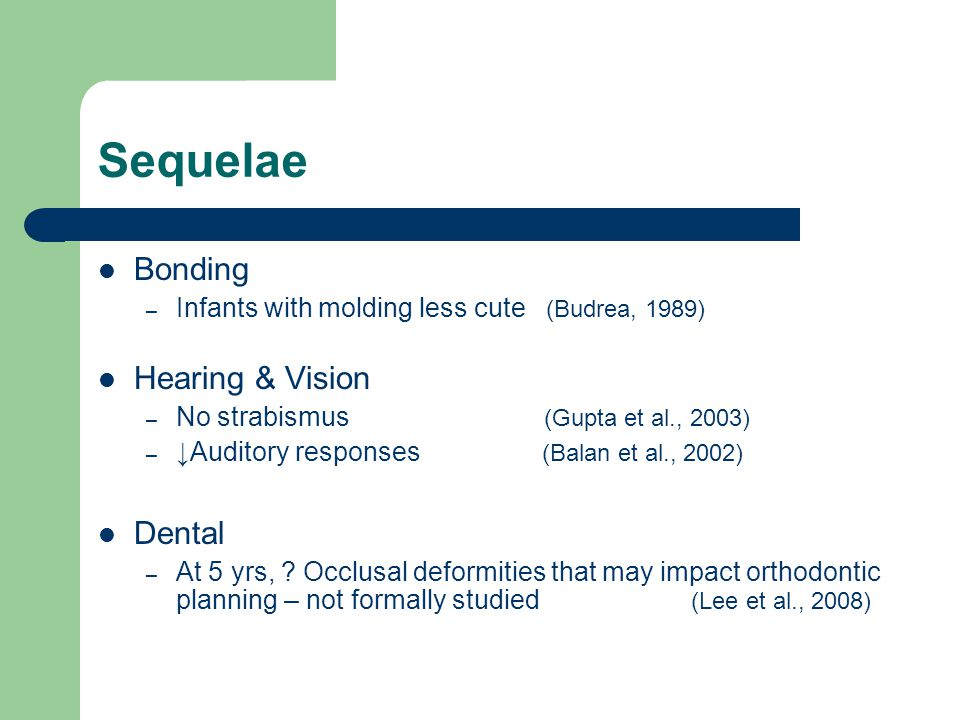 Sequelae Bonding Hearing & Vision Dental