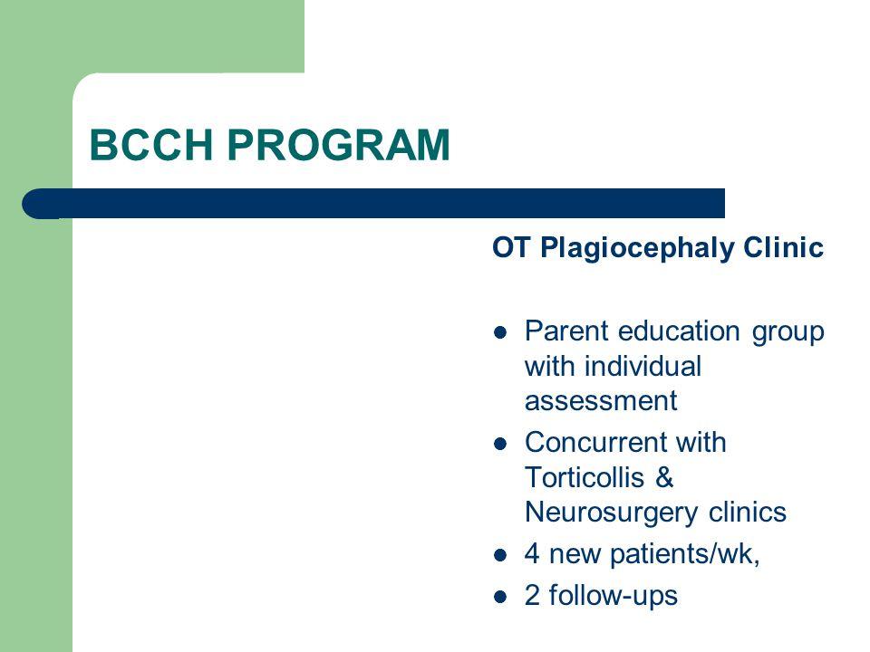 BCCH PROGRAM OT Plagiocephaly Clinic
