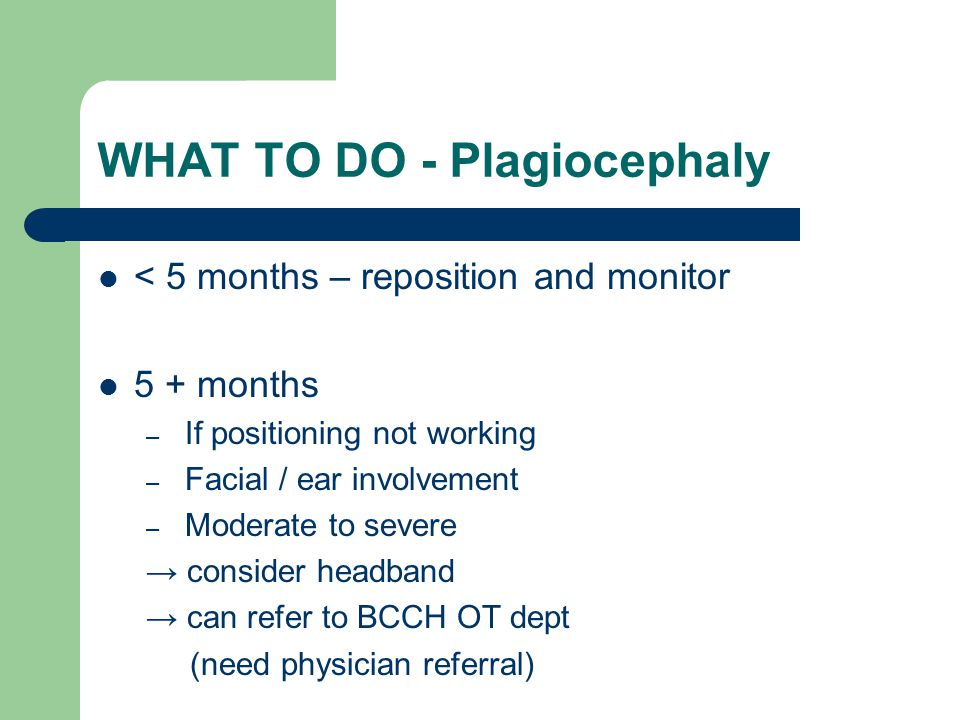 WHAT TO DO - Plagiocephaly