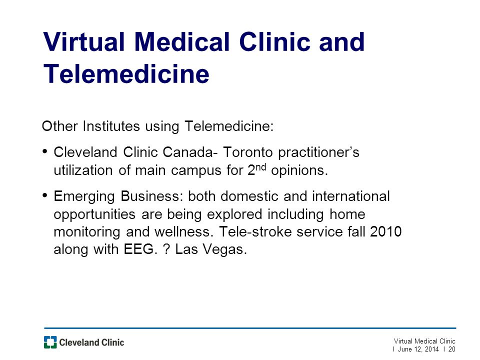 Virtual Medical Clinic and Telemedicine