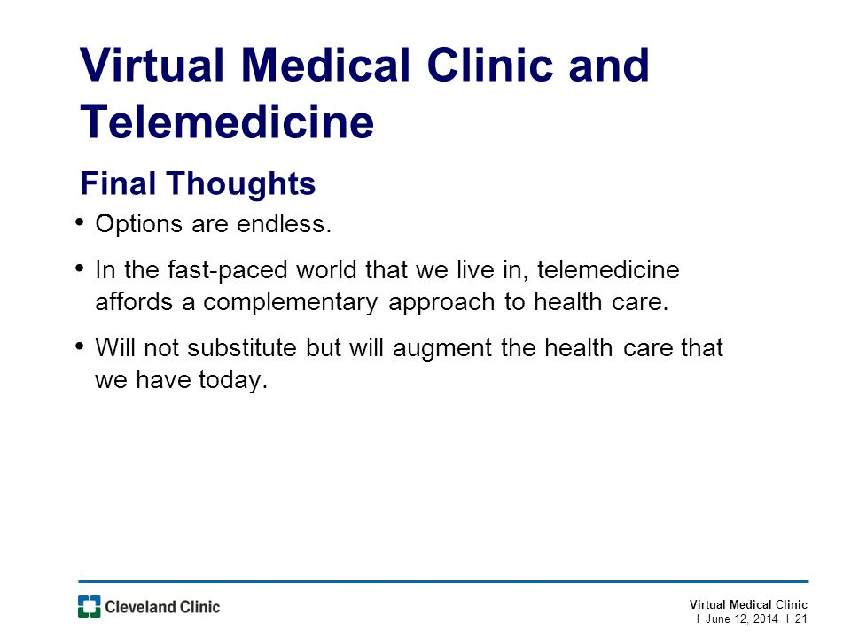 Virtual Medical Clinic and Telemedicine Final Thoughts