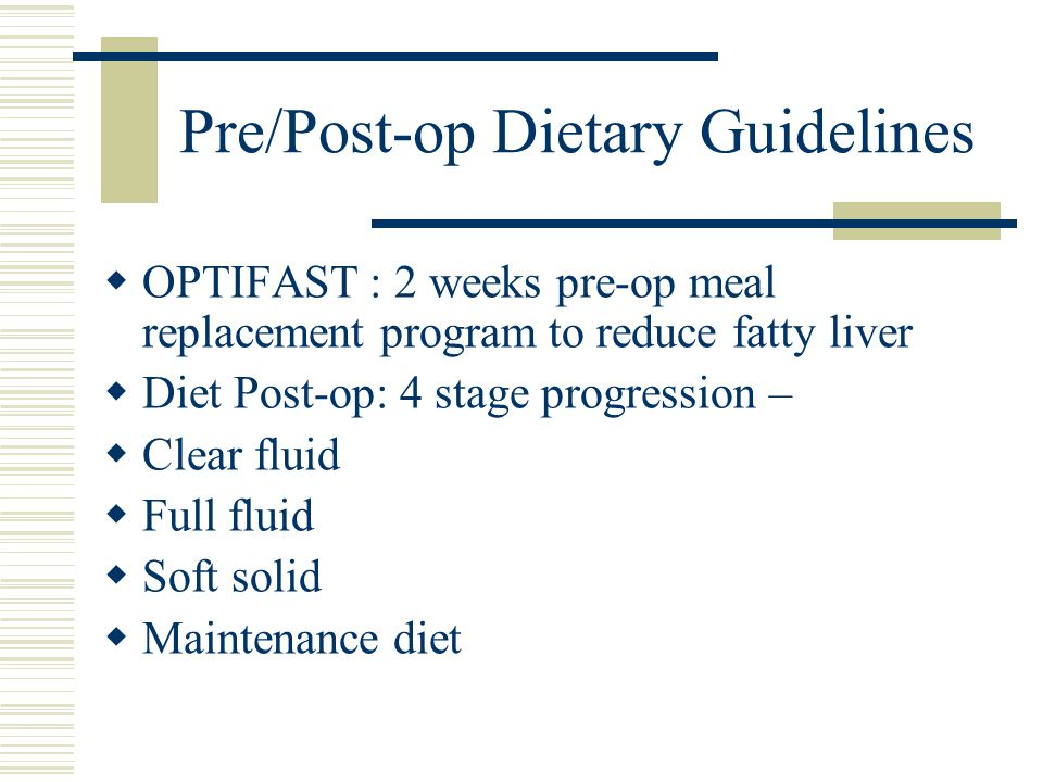 Pre/Post-op Dietary Guidelines