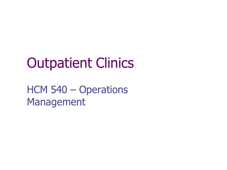 HCM 540 – Operations Management