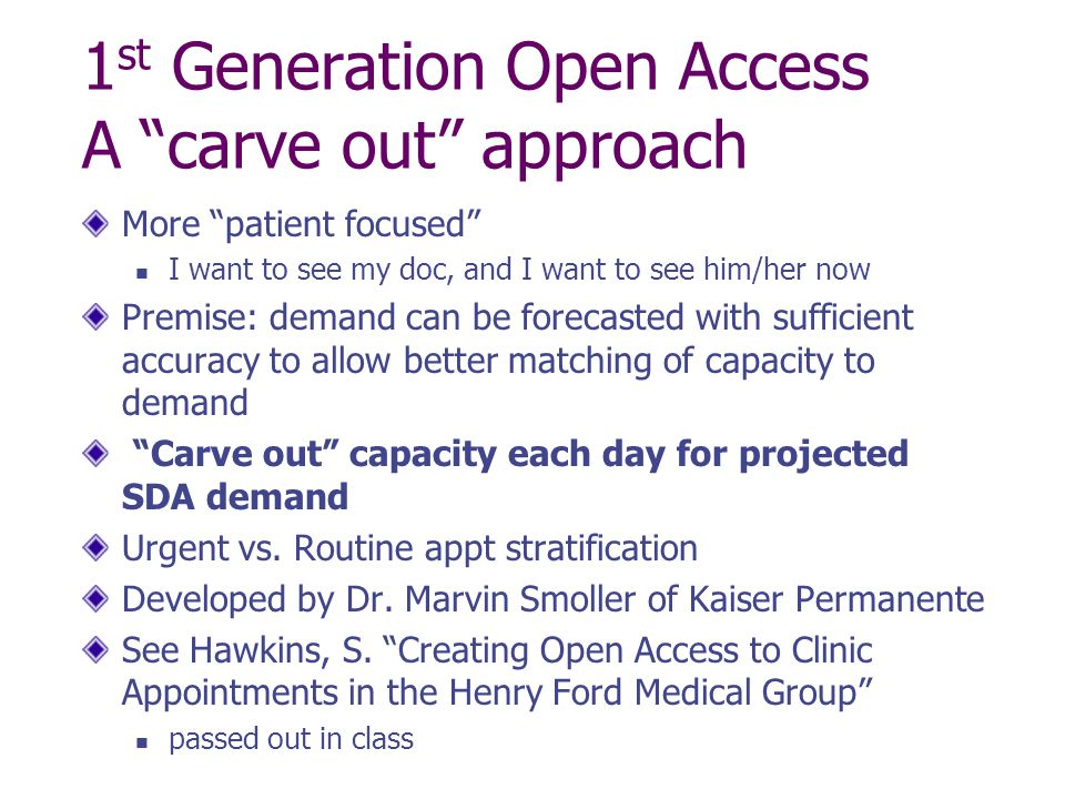 1st Generation Open Access A carve out approach