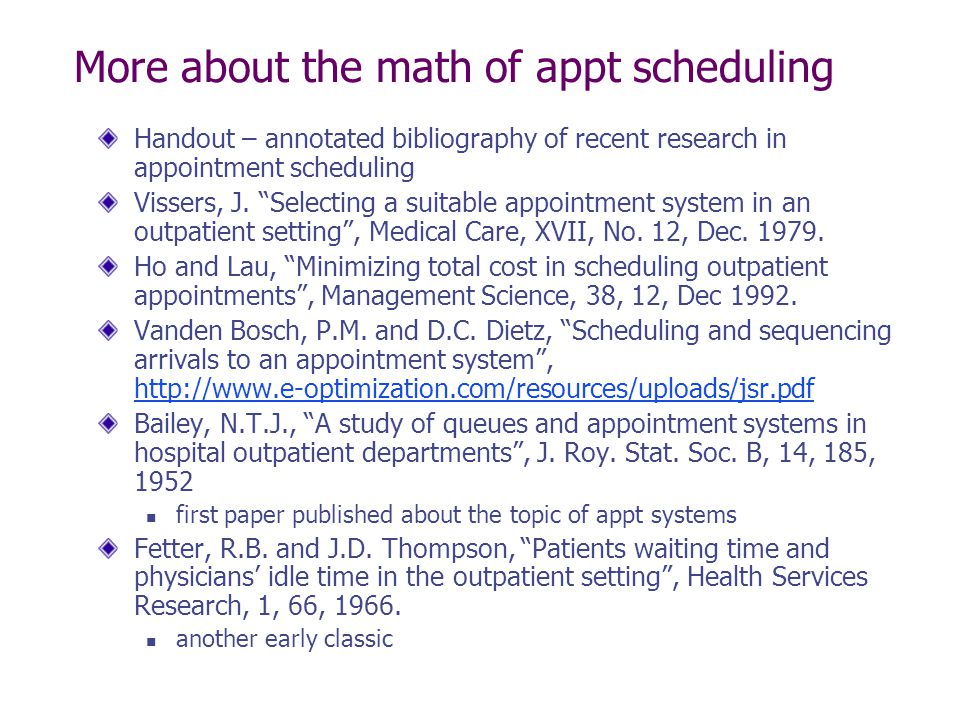 More about the math of appt scheduling