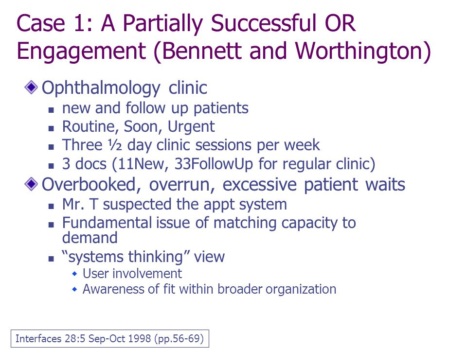 Case 1: A Partially Successful OR Engagement (Bennett and Worthington)