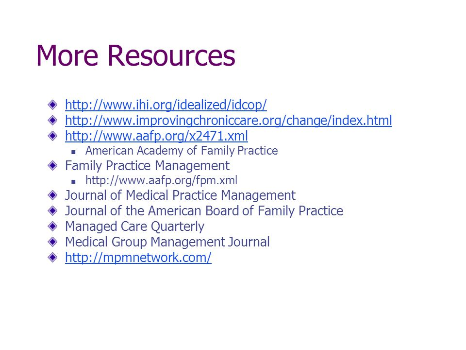 More Resources http://www.ihi.org/idealized/idcop/