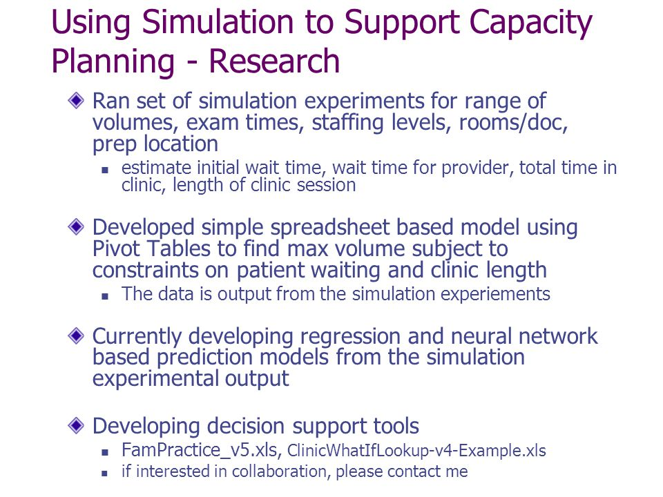 Using Simulation to Support Capacity Planning - Research