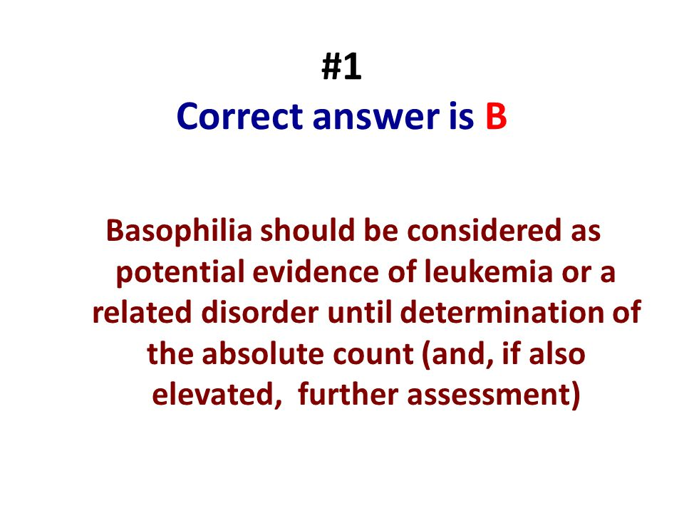 #1 Correct answer is B