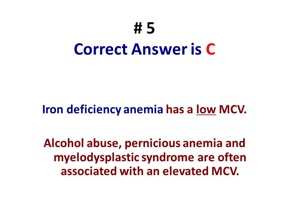 # 5 Correct Answer is C