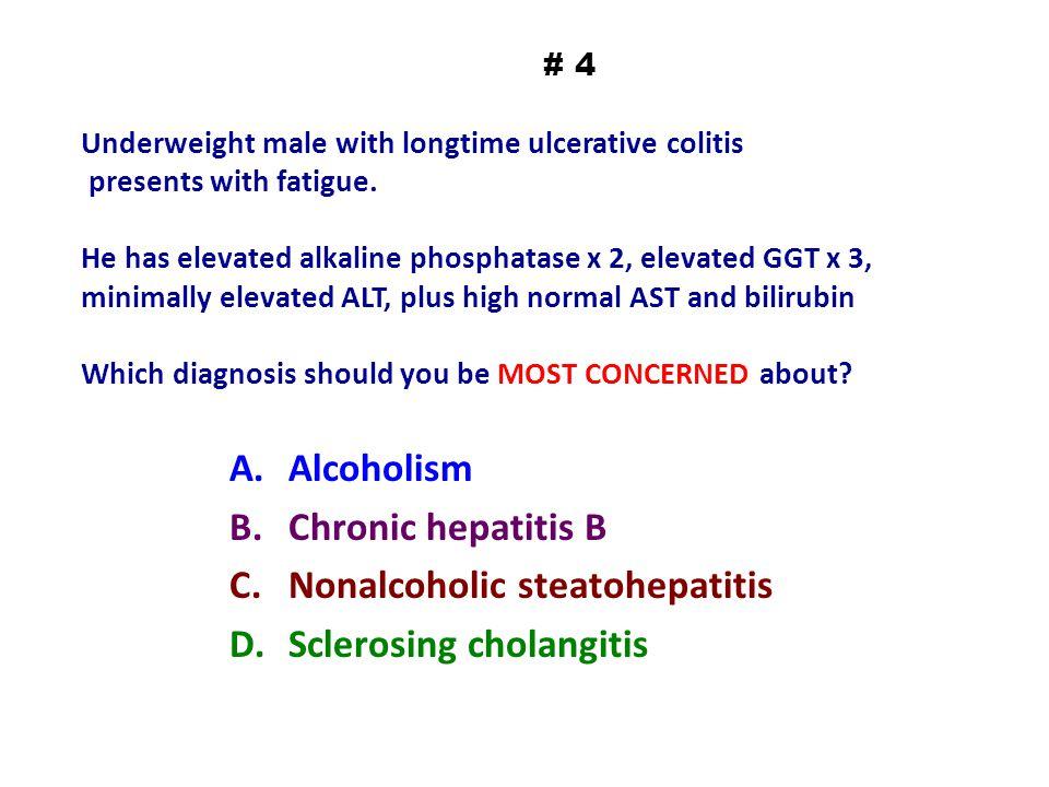 Nonalcoholic steatohepatitis Sclerosing cholangitis