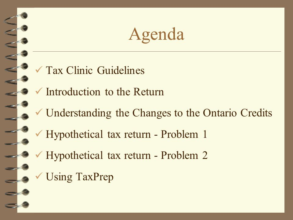 Agenda Tax Clinic Guidelines Introduction to the Return