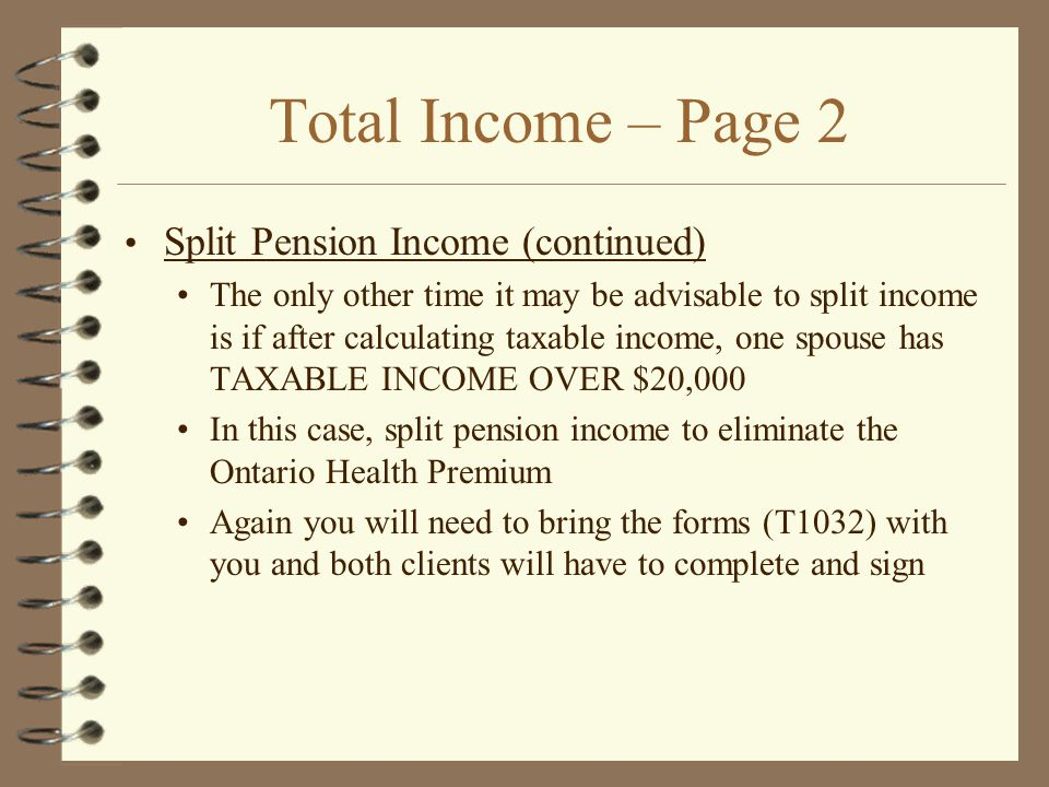 Total Income – Page 2 Split Pension Income (continued)