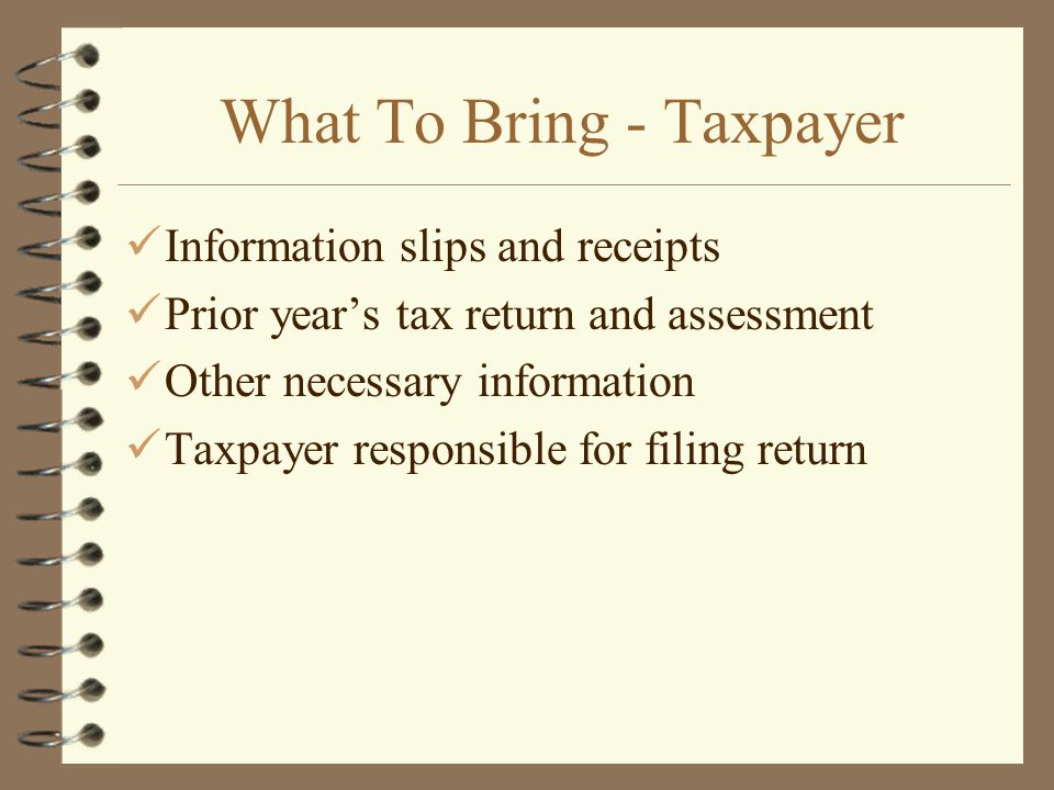 What To Bring - Taxpayer