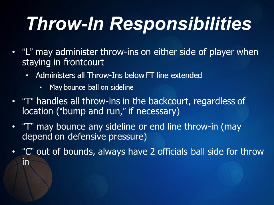 Throw-In Responsibilities