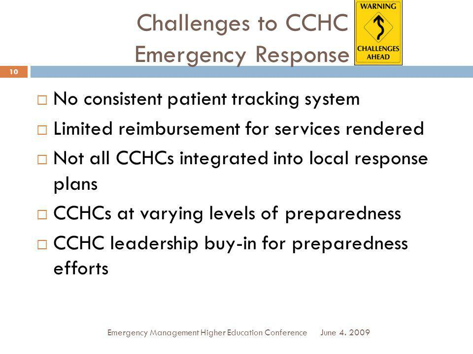 Challenges to CCHC Emergency Response