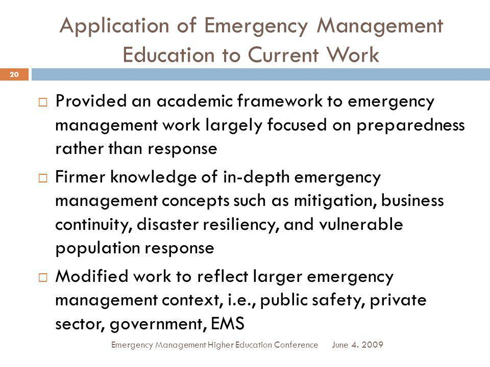 Application of Emergency Management Education to Current Work
