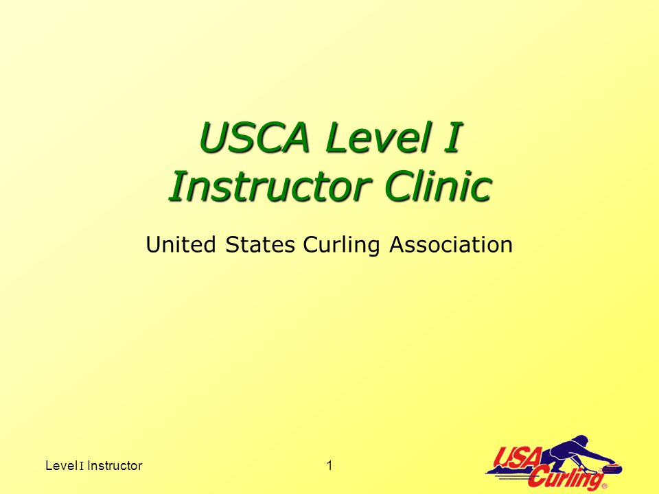USCA Level I Instructor Clinic