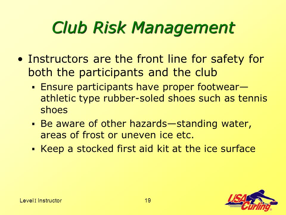 Club Risk Management Instructors are the front line for safety for both the participants and the club.